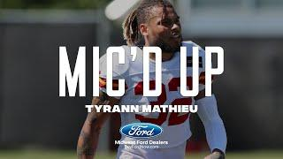 """Tyrann Mathieu Mic'd Up during Chiefs Training Camp: """"Coach Reid likes the badger in a cage"""""""