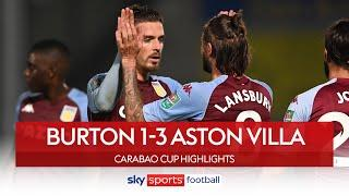 Jack Grealish volleys Villa to victory | Burton 1-3 Aston Villa | Carabao Cup Highlights