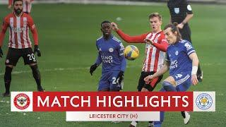 MATCH HIGHLIGHTS | Brentford 1 Leicester City 3 | Emirates FA Cup Fourth Round