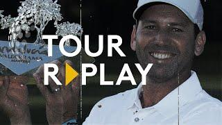 Final Day Broadcast | Sergio Garcia wins the 2017 Andalucia Valderrama Masters | Tour Replay