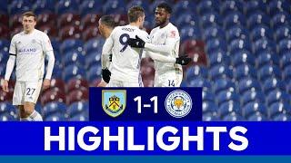 Iheanacho's Wonderstrike Earns The Foxes A Point | Burnley 1 Leicester City 1 | 2020/21