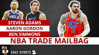 NBA Trade Rumors On Aaron Gordon To Bucks, Steven Adams To Lakers & Ben Simmons To Warriors MAILBAG