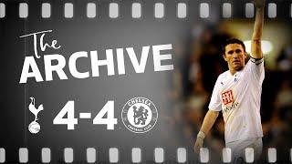 THE ARCHIVE | SPURS 4-4 CHELSEA | Robbie Keane scores 88th-minute stunner in thrilling PL classic!