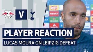 PLAYER REACTION | LUCAS MOURA ON LEIPZIG DEFEAT | SPURS 0-3 RB LEIPZIG