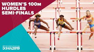 Women's 100m Hurdles Semi-Finals | World Athletics Championships Doha 2019