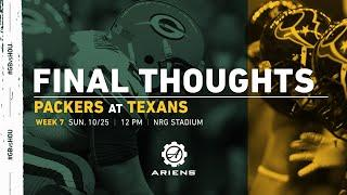 Packers at Texans | Final Thoughts