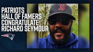 Ty Law, Andre Tippett & more Patriots Hall of Famers Congratulate Richard Seymour