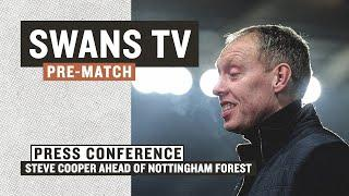 Steve Cooper ahead of Nottingham Forest | Pre-Match