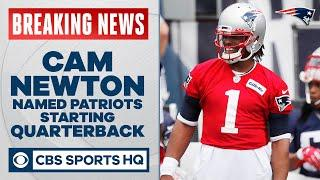Cam Newton earns Patriots starting quarterback job & voted team captain, per reports | CBS Sports HQ