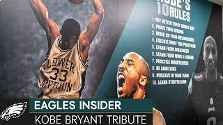 The Story Inside the Kobe Bryant Tribute at the NovaCare Complex | Eagles Insider