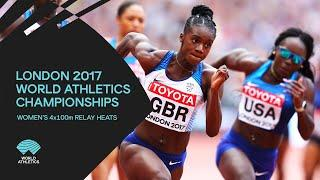 Women's 4x100m Relay Heats | World Athletics Championships London 2017