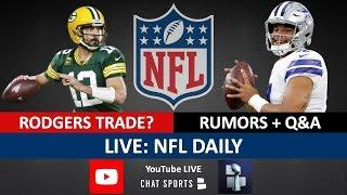 NFL Rumors, Dak Prescott Contract, Jadeveon Clowney, Cam Newton & Aaron Rodgers Trade Destinations