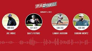 Joe Judge, Dak's future, Lamar Jackson, Carson Wentz (1.5.21) | SPEAK FOR YOURSELF Audio Podcast