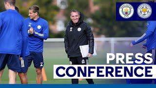 'Excited By The Challenge' - Brendan Rodgers | Manchester City vs. Leicester City