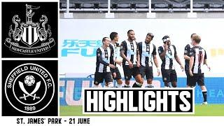 BACK WITH A BANG!  Newcastle United 3 Sheffield United 0: Brief Highlights