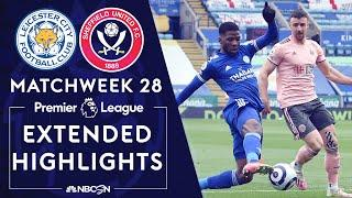 Leicester City v. Sheffield United | PREMIER LEAGUE HIGHLIGHTS | 3/14/2021 | NBC Sports