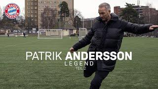 What is Patrik Andersson doing? | FC Bayern Legends #8 - Part 2
