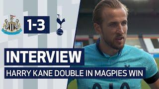 INTERVIEW | HARRY KANE ON DOUBLE IN NEWCASTLE WIN | Newcastle United 1-3 Spurs
