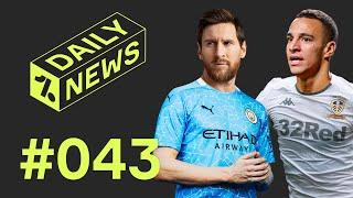 Messi DEMANDS Barcelona transfer + Leeds RECORD signing!  Daily News