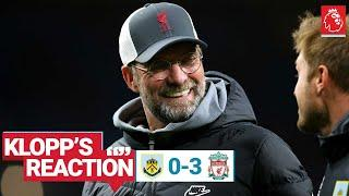 Klopp's Reaction: 'We scored nice goals, we could have scored more' | Burnley vs Liverpool