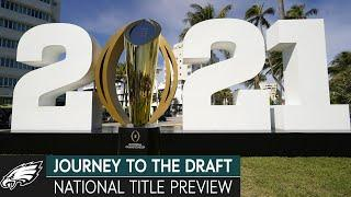 National Championship Preview | Journey to the Draft
