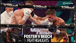 What a fight! Brad Foster v James Beech British title fight highlights