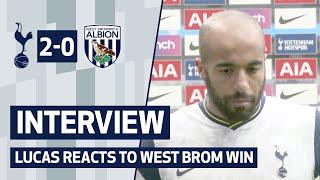 INTERVIEW | Spurs 2-0 West Brom | Lucas reacts to West Brom win