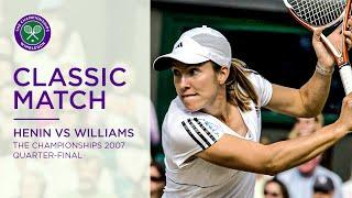 Serena Williams vs Justine Henin | Wimbledon 2007 Quarter-final | Full Match