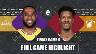 Los Angeles Lakers vs. Miami Heat [GAME 6 HIGHLIGHTS] | 2020 NBA Finals