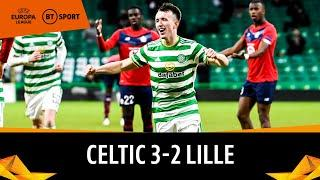 Celtic v Lille (3-2) | Europa League Highlights