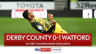 Joao Pedro stunner wins it for Watford! | Derby County 0-1 Watford | Championship Highlights