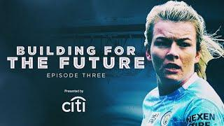 BUILDING FOR THE FUTURE   EPISODE THREE