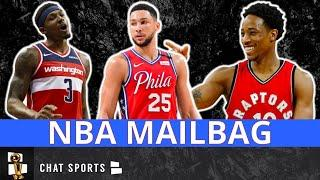 NBA Mailbag: Ben Simmons Trade? DeMar DeRozan To The Raptors? Heat Trade For Oladipo or Beal?