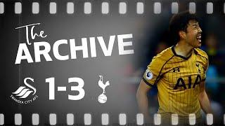 THE ARCHIVE | SWANSEA 1-3 SPURS | DELE, SON AND ERIKSEN COMPLETE INCREDIBLE LATE COMEBACK
