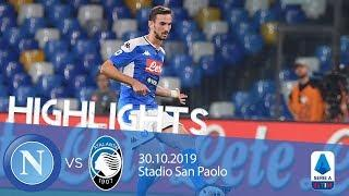 Highlights Serie A - Napoli vs Atalanta 2-2