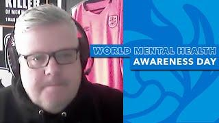WORLD MENTAL HEALTH DAY | Neil Waine on the importance of speaking about mental health