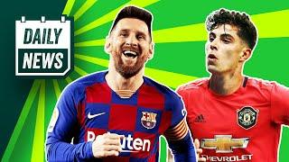 Messi to sign new contract? + Man United want Havertz, NOT Sancho!  Daily News