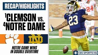 Recap/Highlights: No. 4 Notre Dame upsets No. 1 Clemson in double overtime | CBS Sports HQ