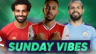 Our Premier League 2019/20 Predictions For This Season Are… | #SundayVibes