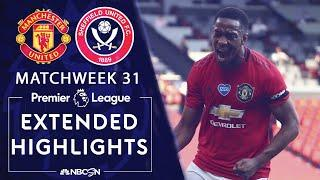 Manchester United v. Sheffield United | PREMIER LEAGUE HIGHLIGHTS | 6/24/2020 | NBC Sports