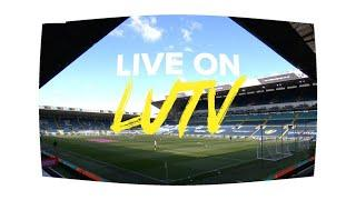 Follow Leeds United v Manchester City LIVE on LUTV in the Premier League