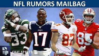 NFL Rumors: Jamal Adams Trade? Antonio Brown To The Packers? Better TE: Kittle Or Kelce? | Mailbag