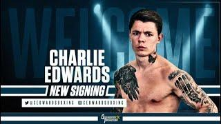 CHARLIE EDWARDS SIGNS WITH FRANK WARREN'S QUEENSBURY PROMOTIONS!