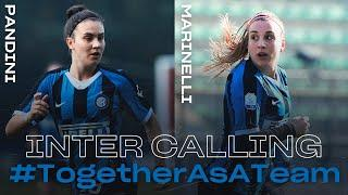 INTER CALLING with MARTA PANDINI and GLORIA MARINELLI | INTER WOMEN 2019/20 | #TogetherAsATeam
