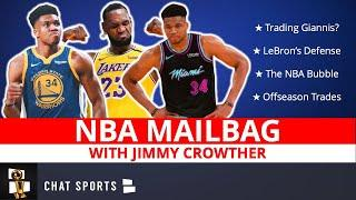NBA Rumors Mailbag On Giannis Leaving Milwaukee? LeBron James | NBA Bubble | Mavericks' Free Agency