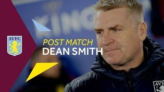 POST MATCH   Dean Smith pleased with First Leg result