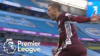 Jamie Vardy's second goal puts Leicester City in front of Man City | Premier League | NBC Sports