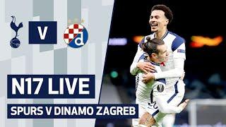N17 LIVE | Spurs v Dinamo Zagreb | Pre-match build up