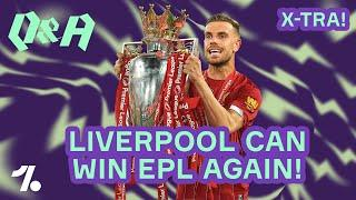 Why Liverpool CAN win the Premier League next season!  Q&A
