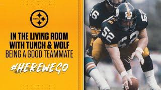 In the Living Room with Tunch & Wolf: Being a good teammate | Pittsburgh Steelers